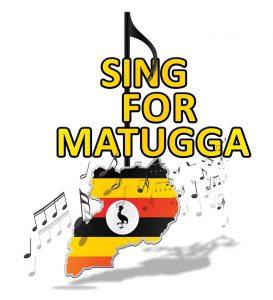 Sing for Matugga July 14th 2018!!